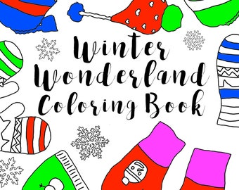 Winter Wonderland Coloring Book, Adult coloring book, digital download, Snowflakes, Holiday Coloring Pages, gifts, presents, hats, gloves