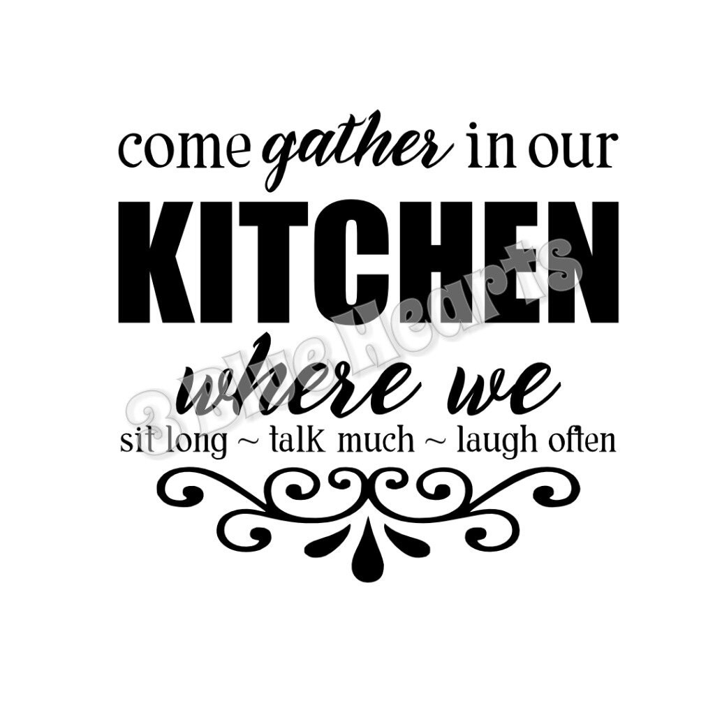 Come Gather In Our Kitchen Svg Dxf Studio Cutting Board Svg