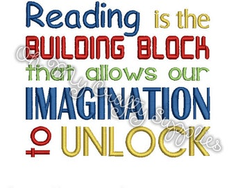 Reading is the building block that allows our Imagination to unlock embroidery design
