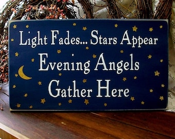 Light Fades Stars Appear Angels Gather Here Sign Wood - Wall Decor - Garden - Wall Art