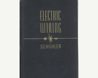 BTS Electric Wiring Textbook of Applied Electricity/ Albert A. Schuhler 4th Edition
