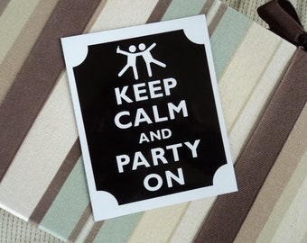 Keep calm party on fridge magnet
