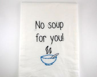 Seinfeld kitchen towel - Soup Nazi - No Soup For You - George Costanza - 90s Art - Jerry seinfeld