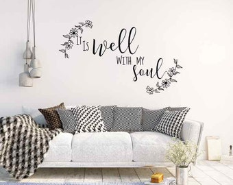 It Is Well Art, Vinyl Wall Decal, With My Soul, Housewarming Gift Vinyl Letters, Christian Wall Sign, Song Lyrics, Well With My Soul Sticker