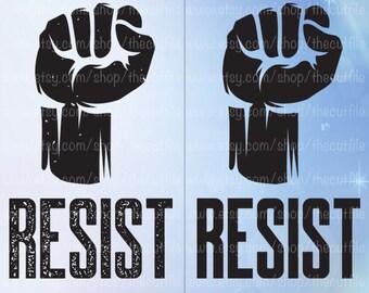 Resist SVG, fist clip art, womens movement, protest, the resistance, diy shirt design, science march, anti trump