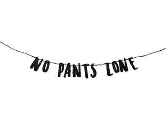 No Pants Zone Banner