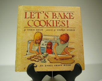 Lets Bake Cookies, 1975, an Early Craft Book