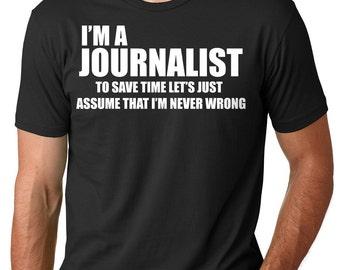 Journalist T-shirt Funny Gift For Journalist Tee T-shirt