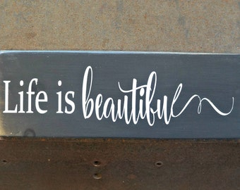 Life is beautiful | Wood Signs | Farmhouse Style Sign | Rustic Decor | Home Decor | Wall Sign | Life Sign | Beautiful Life