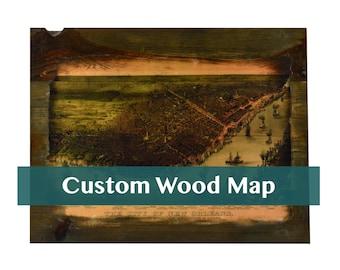 Wood Map Art - Custom Historic Maps