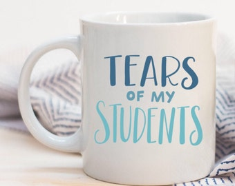 Tears Of My Students Funny Teacher Quoted Ceramic Plastic Travel Coffee Mug Drink Cup