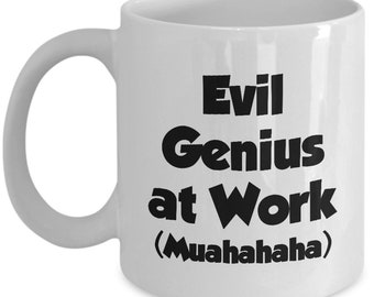 Funny Gifts - Evil Genius at Work Mug - Gift Office Sarcastic Joke Gag Coffee Cup