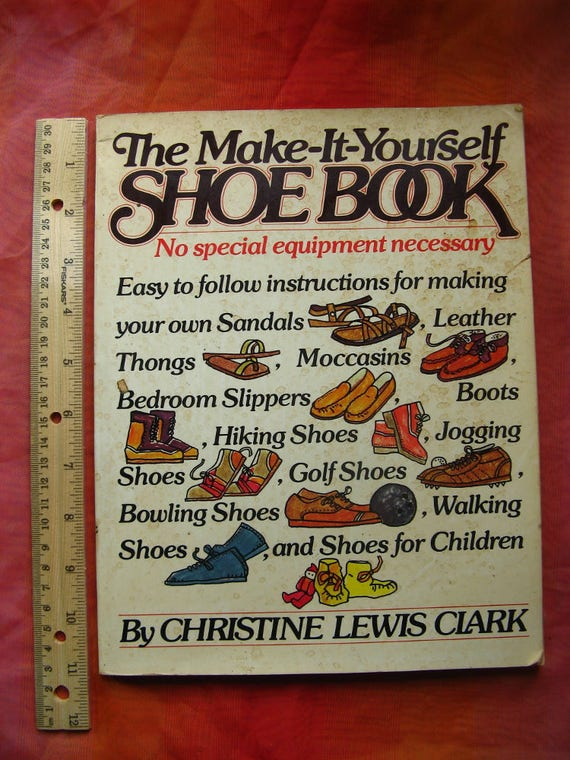Make it yourself shoe book by christine lewis clark 1977 first make it yourself shoe book by christine lewis clark 1977 first edition softbound how to books leather sandals moccasins shoes for children from solutioingenieria Choice Image