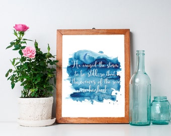 """Psalm 107:29 -  """"He caused the storm to be still...""""  Christian Art - Bible Verse Print - Ocean Print - Scripture Art - 8x10"""" Glossy Print"""