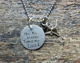 Do no Harm Take no Bull hand stamped pendant. Your choice of either Necklace or Keychain