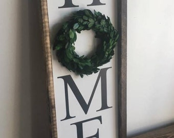 Home Farmhouse Sign with preserved boxwood wreath