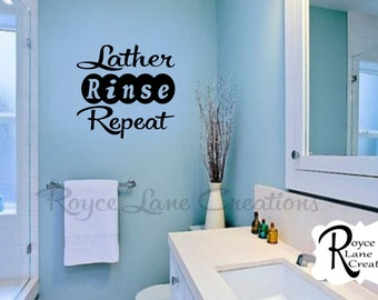 Bathroom Decal- Lather Rinse Repeat Bathroom Wall Decal- Bathroom Wall Quotes- Bathroom Wall Decor- Vintage Style Bathroom Wall Decal
