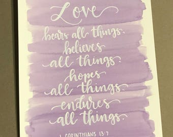 Love bears all things 1 Corinthians 13:7, watercolor painting, home decor