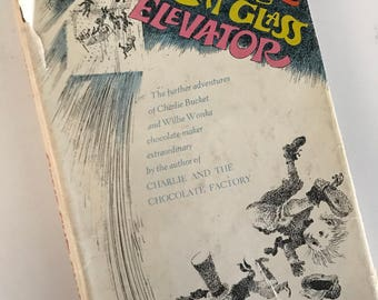 1972 Charlie and the Great Glass Elevator -  by Roald Dahl - Hardcover - Dust Jacket - Illustrated by Joseph Schindelman