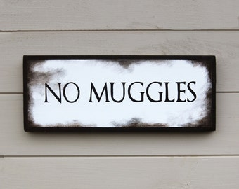 No Muggles - Wooden Sign