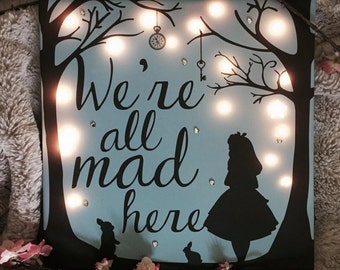 Alice in Wonderland - We are all mad here! Printed Light Canvas