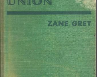 Vintage Western Union by Zane Grey Book, 1939