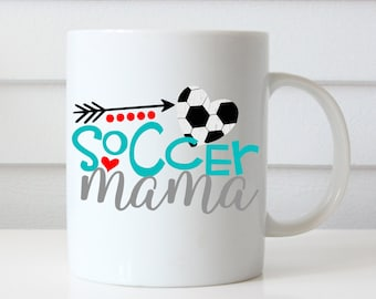 Soccer Mama Coffee Mug, Soccer Mom Mug, Mom Coffee Mug, Mom Birthday Gift, Mom Gifts, Gift for Mom, Mother's Day Gift, Soccer Mom Gifts