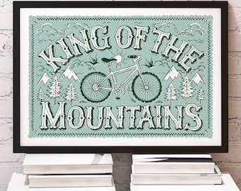 King of the Mountains Men's Mountain Bike Print | Mountain Bike Print | Mountain Bike Gift | Gifts for Men | Gifts for Boys | Fathers Day