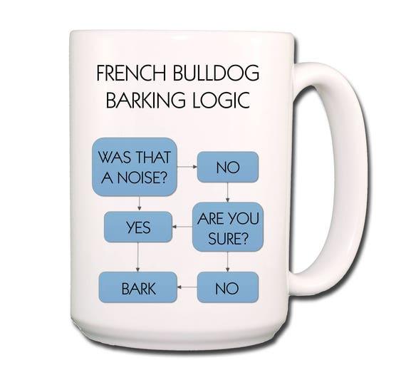 French Bulldog Barking Logic Extra Large 15 oz Coffee Mug