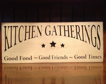 """Custom Carved Wooden Sign - """"Kitchen Gatherings ..."""" 6x24, 8x18, 10x24"""