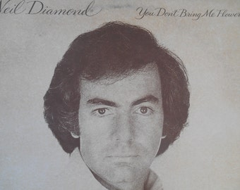 Neil Diamond- You Don't bring Me Flowers- vinyl record