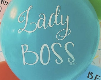 Lady Boss balloon