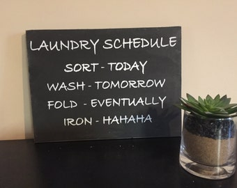 Laundry schedule sign,  laundry room decor,  laundry room sign, funny laundry sign