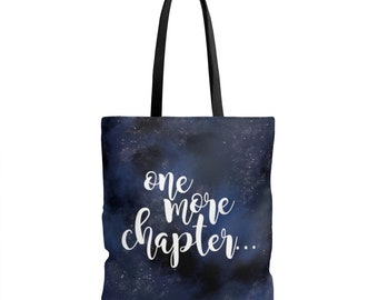 Book Tote Bag - Book Bag - Reader Bag - Reader Gift - Bookworm Gift - Gift for Book Lover - Teacher Gift - One More Chapter - Galaxy Tote
