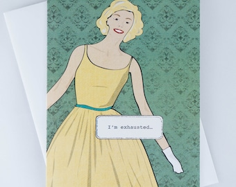 I'm exhausted, Energy to Prove You Wrong Funny Greeting Card, Couples, Relationships, Friendship, Just for Fun, Hand Drawn, Hand Made