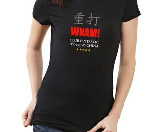 WHAM! Club Fantastic Tour '85 China. Wham T-Shirt. George Michael T-Shirt. Andrew Ridgeley T-Shirt. 80s music t-shirt. Chinese lettering