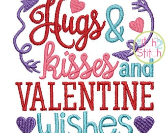 Hugs Kisses and Valentine Wishes Embroidery Design For Machine Embroidery,  INSTANT DOWNLOAD now available
