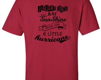 Birthmonth Girls are Sunshine Mixed With A Little Hurricane Adult Unisex Tshirt - Please specify month you want in the Comments Section