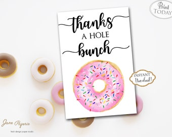 INSTANT DOWNLOAD - Pink Donut Thank You Card - Doughnut Thank You Note - Donut Birthday - Donut Baby Shower - Thanks a hole bunch 0233 0234