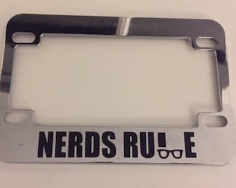 Nerds Rule with Glasses - Chrome  Scooter / Motorcycle License Plate Frame -