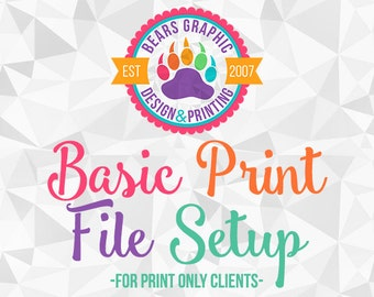 Basic File Setup - Add on for business card print only clients