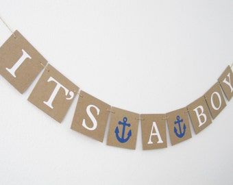 Ahoy Its A Boy Banner, Baby Boy Banner, Baby Shower Banner, nautical baby shower sign, anchor baby shower decorations, baby boy garland