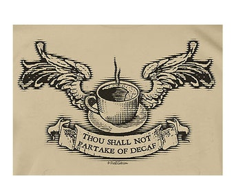 Coffee Lover's T Shirt - Thou Shall Not Partake of Decaf Flying Cup Commandment Java Wings
