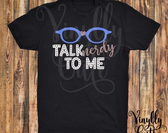 Talk Nerdy To Me  -  New Item!!  Short Sleeve Black Shirt -  Adult Tee - Glitter