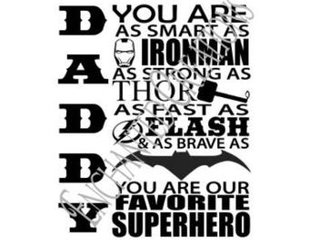 SVG/EPS/DXF/png file -Daddy you are our favorite superhero