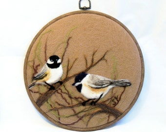 Wool Painting - Needle Felted - Chickadees - Needlefelt Art - Wildlife Art - Home Decor - Wall Art - Bird Art - Fiber Art - Gift Item