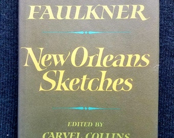 New Orleans Sketches (1968) by William Faulkner - 1st thus.