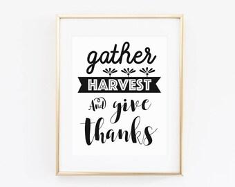 Thanksgiving Print, Gather Printable, Give Thanks Sign, Printable Wall Art