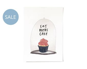 ON SALE! Eat More Cake Print A3