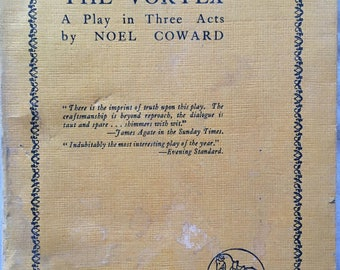 The Vortex: A Play in Three Acts by Noel Coward